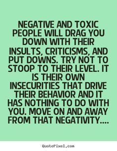Petty People Need Help Quotes Negative And Toxic People Put Others