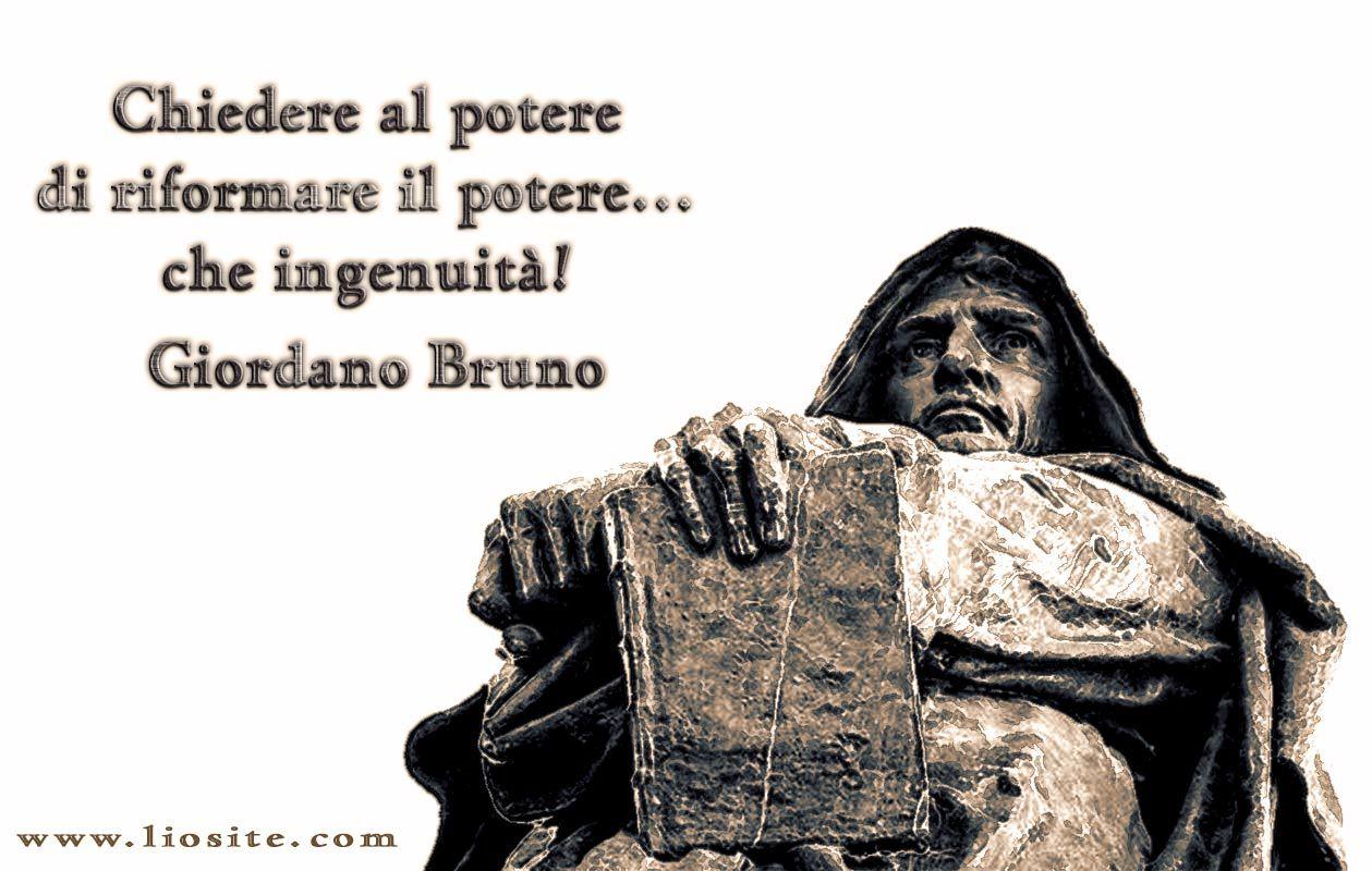 Giordano Bruno Chiedere Citazioni Parole Di Saggezza E Saggezza