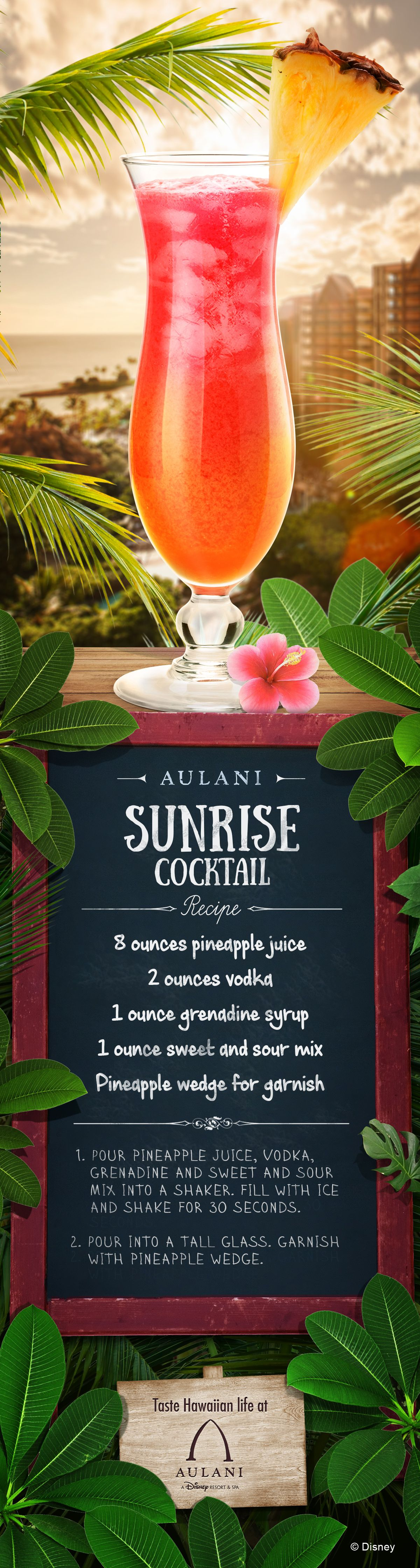 A refreshment as beautiful as a Hawaiian sunrise! Bring the flavors of Aulani home with you with this quick and easy drink recipe!