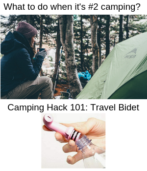What To Do When It S 2 Camping Bidet Camping Hacks Camping