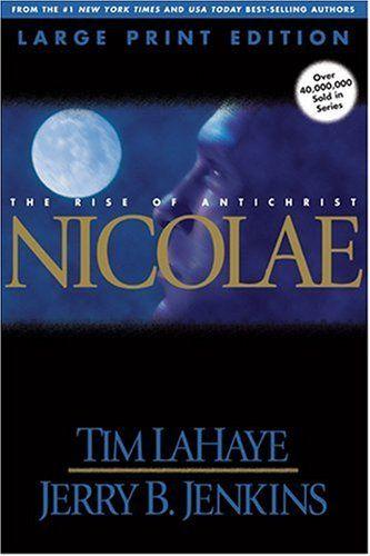 Nicolae (Left Behind, Book 3) by Tim LaHaye