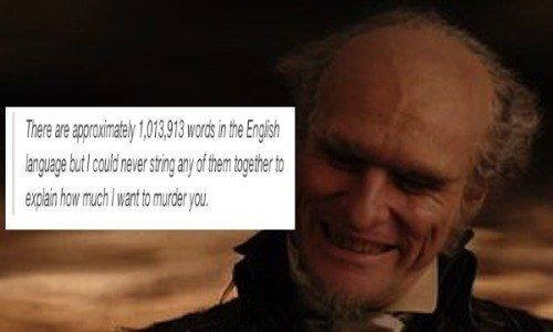 """""""A Series Of Unfortunate Events"""" Mashed Up With Tumblr Posts Is The Realest Thing Ever YESS"""