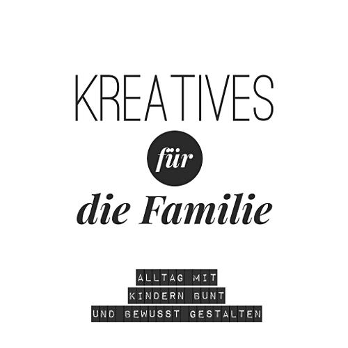Kreatives für die Familie