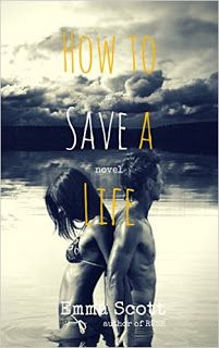 With Love for Books: How to Save a Life by Emma Scott