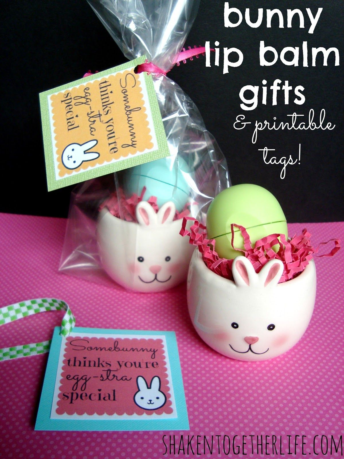 Cute printable easter tags plus i love eos lip balm would make shaken together create this bunny lip balm gifts for easter free printable tagslove this idea negle Image collections