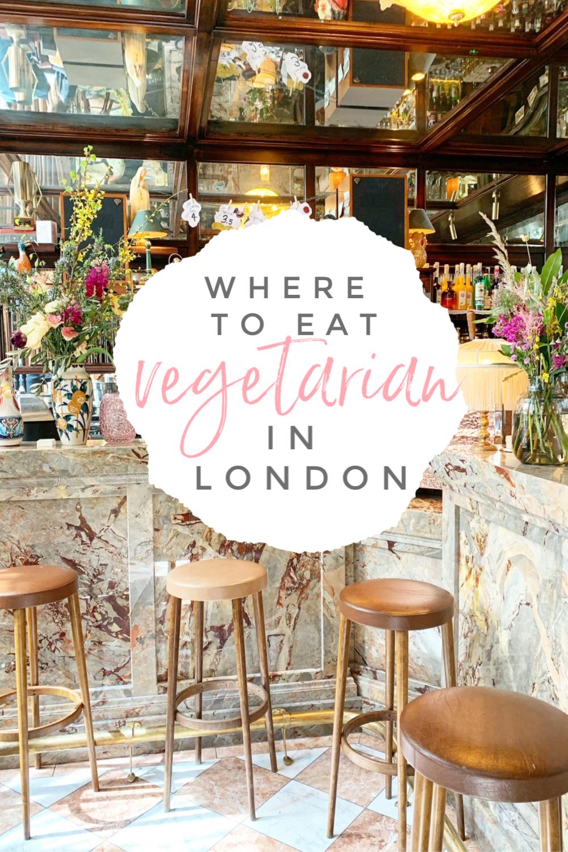 Where To Eat Vegetarian In London Vegetarian London London Restaurants London Food