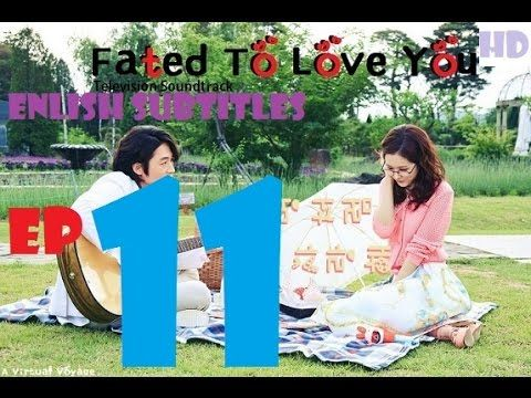 Fated to Love You Episode 11 Eng Sub - 운명처럼 널 사랑해 Ep 11 [English Subtitles]