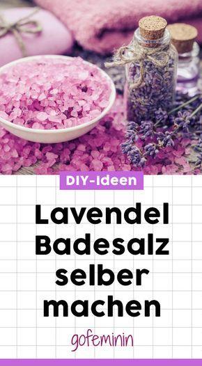 Geschenke aus dem Garten: 5 geniale und super einfache DIY-Ideen #badesalzselbermachen