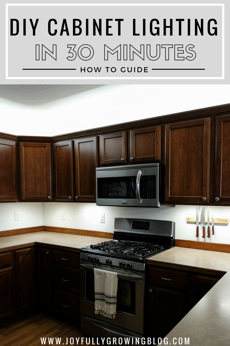 How To Add Kitchen Under Cabinet Lighting In Just 30 Minutes Light Kitchen Cabinets Over Cabinet Lighting Kitchen Under Cabinet Lighting