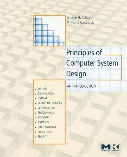 Epub Free Principles Of Computer System Design An Introduction Pdf Download Free Epub Mobi Ebooks With Images Computer System System Distributed Operating System