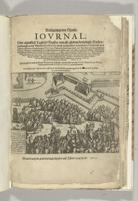 Anonymous   Beleg van Oostende: titelprent met de wapenstilstand op 24-25 december 1601, Anonymous, 1601 - 1604   Titelprent met de wapenstilstand op 24-25 december 1601. Isabella en Albrecht vertonen zich tussen een grote menigte voor de belegerde stad. Linksonder een cartouche met een opschrift in het Latijn. Boven de prent de titel, onderaan het impressum, in het Duits. Onderdeel van de illustraties bij een journaal van het beleg van Oostende 1601-1604.