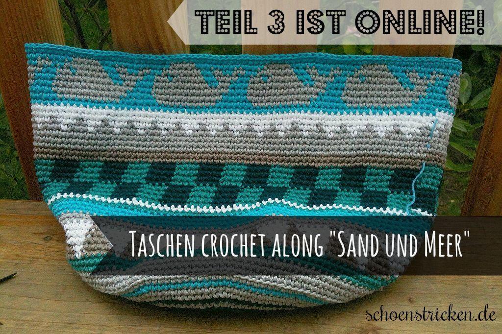 Taschen Crochetalong Teil 3 | Häkeln, Häkeltasche und Gehäkelte taschen