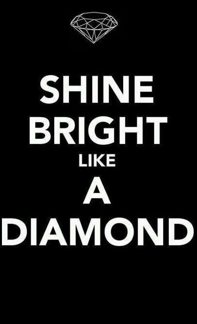 Pin By Didi On Color Black White Shine Bright Like A Diamond Crazy Wrap Thing Quotes To Live By