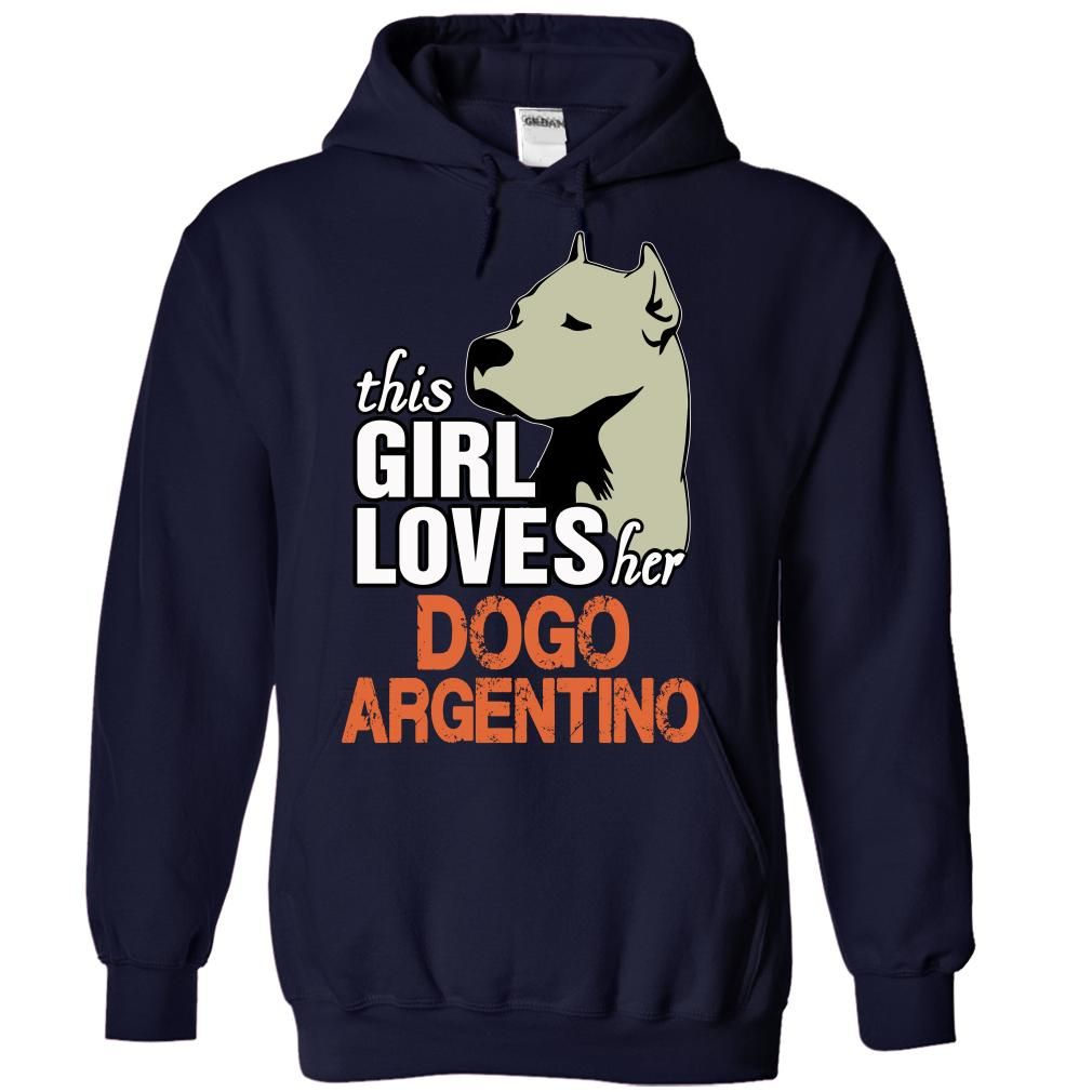 Design your own t-shirt and save it - This Girl Loves Her Dogo Argentino Shirt Sku 73227758 Dog Tshirts