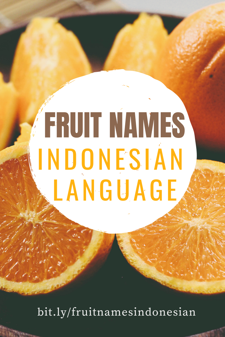 Fruit Names In Indonesian Language Indonesian Language Fruit Names Fruits Name With Picture
