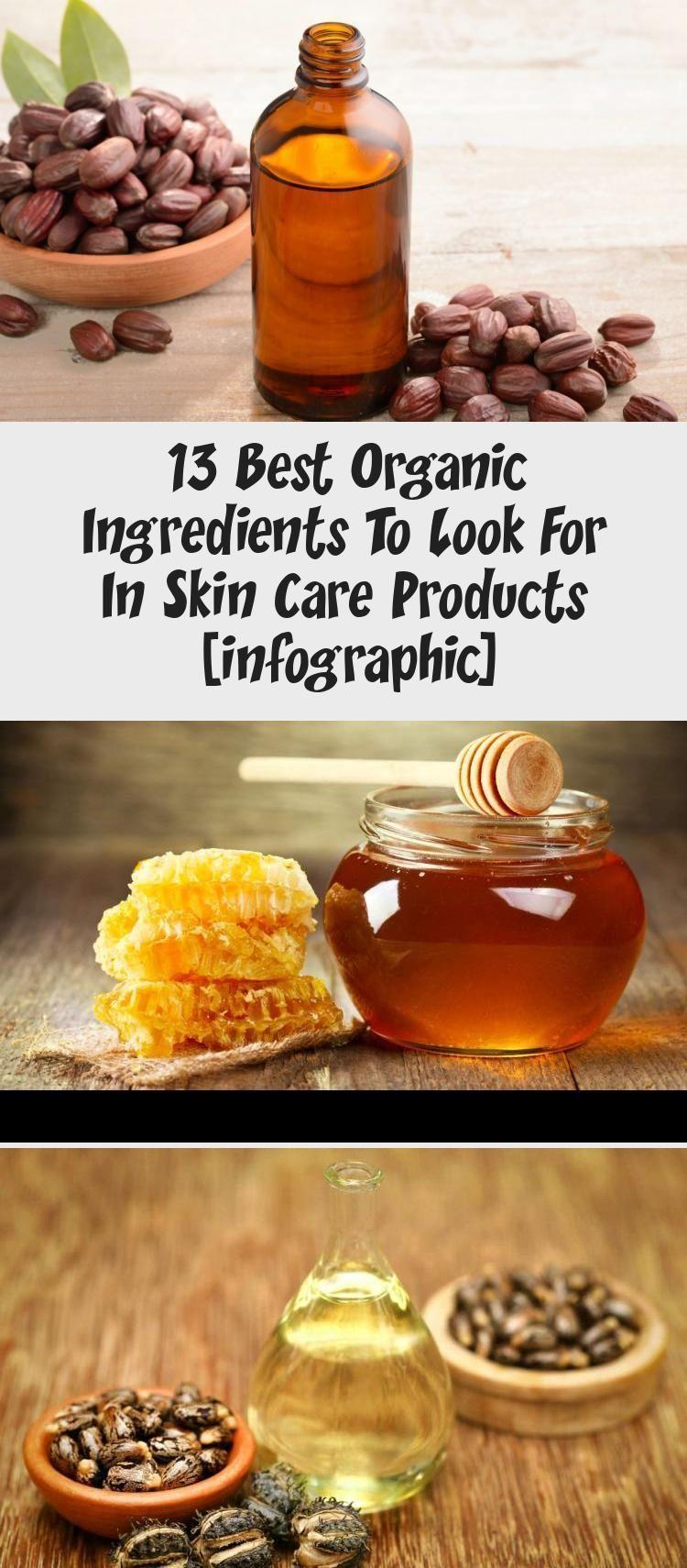 13 Best Organic Ingredients To Look For In Skin Care Products Infographic Be Infographic Ingredients Organic Products 13 Best Organic Ingredient En 2020