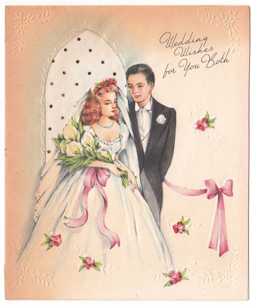 Vintage Greeting Card Wedding Wishes Congratulations Bride Groom As Is 1940s L08 Wedding Greeting Cards Vintage Greeting Cards Wedding Cards