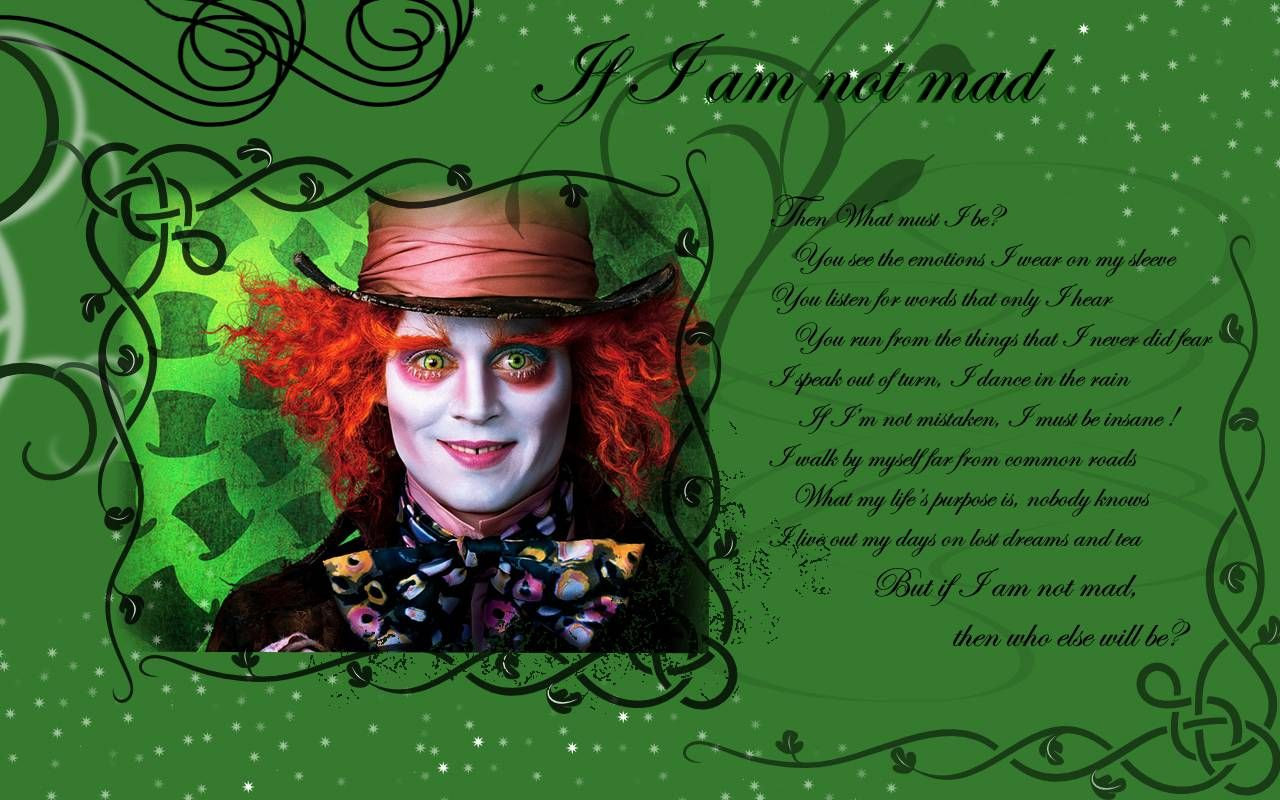 Alice in Wonderland 2010 Wallpaper | Mad-Hatter-Wallpaper-If-I-Am ...