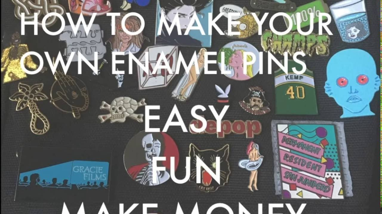 How To Make Your Own Enamel Pins Start Your Own Business Or