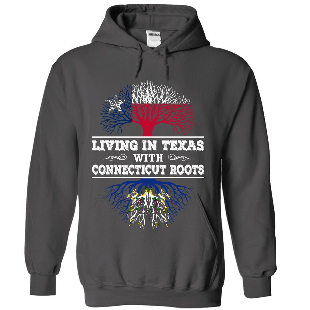 Living in Texas with Connecticut Roots T-Shirts, Hoodies. Get It Now ==►…