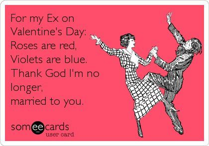 10 Anti Valentine S Day Cards That Are Perfect For Your Ex Love Quotes For Him Funny Quotes Nurse Humor