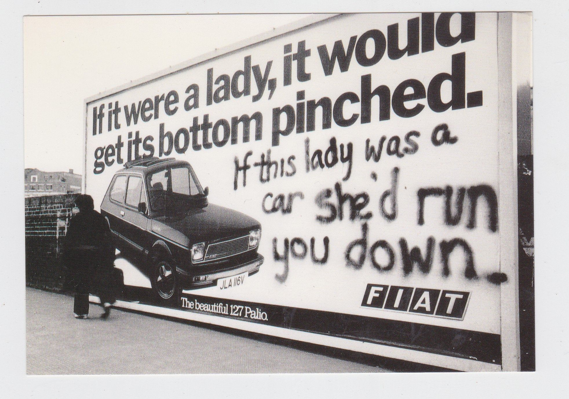 Fiat 127 Palio If It Were A Lady Billboard Postcard 1970 S In 2020 Car Shed Women S Liberation Movement Womens Liberation