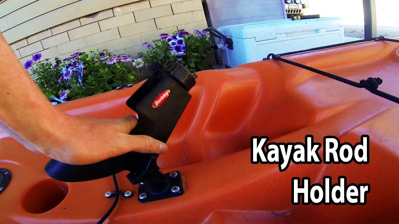 How to install a rod holder on a kayak kayaking rod