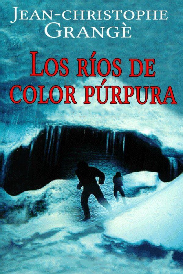Los Ríos del Color Púrpura | Mis libros | Pinterest | El color ...