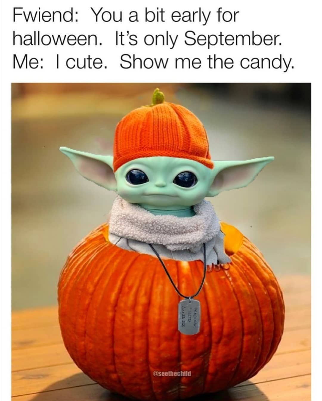 Star Wars Baby Yoda Memes On Instagram Would You Give Him Candies Follow Baby Yoda Ig Credit Babyyoda 2020 Star Wars Baby Yoda Wallpaper Yoda Funny