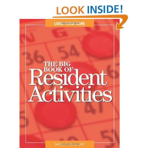 The Big Book Of Resident Activities Debbie R Bera 9781601461698 Amazon Com Books Big Book Activities Elderly Activities