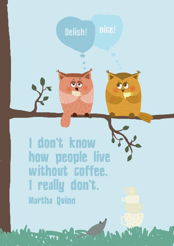 'I don't know how people live without coffee...' by Gayana Danilova