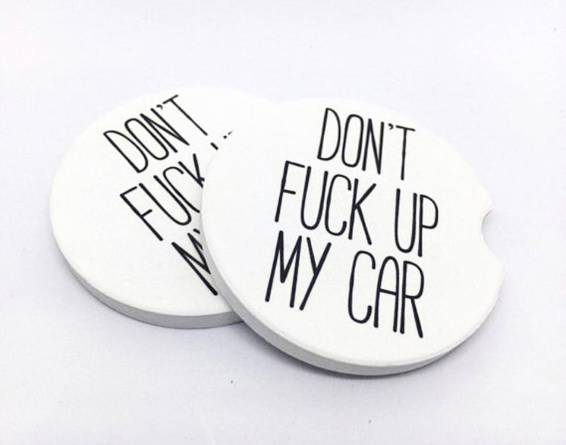 Don't Fck Up My Car Coasters Funny Set of 2 | Etsy