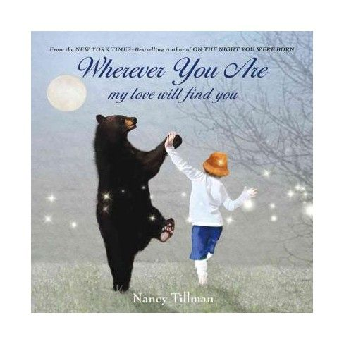 Wherever You are by Nancy Tillman by Nancy Tillman (Board Book)