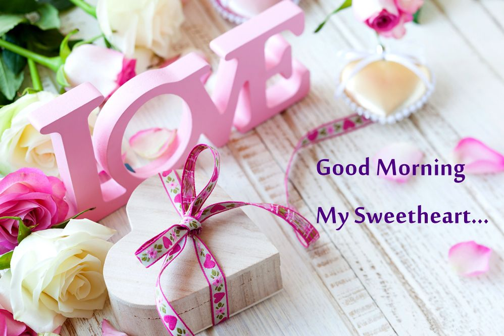 Good Morning My Sweet Heart Sweet Good Morning Messages Love