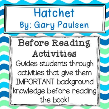 Hatchet before reading activities extended response questions before reading activity for the book hatchet by gary paulsen it includes an about fandeluxe Image collections