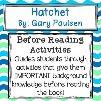 Hatchet Before Reading Activities Extended Response Questions Hatchet Novel Study Hatchet Novel Activities Reading Activities