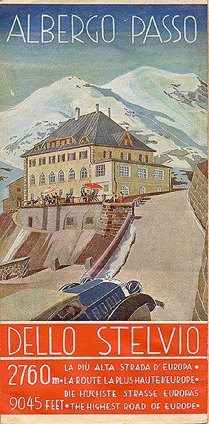 """""""Albergo Passo dello Stelvio,"""" circa 1935. In copertina"""