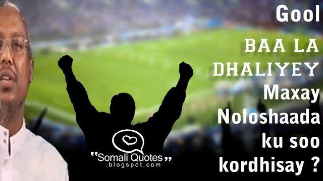 Gool Baa La Dhaliyay Sheekh Mustafe Somali Somali Quotes Quotes Somali