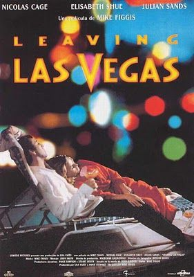 Universos Particulares Leaving Las Vegas Leaving Las Vegas Las Vegas Good Movies