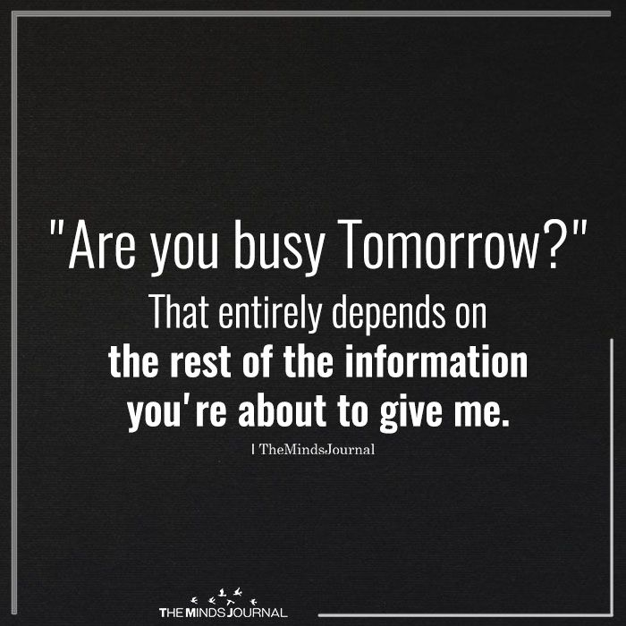 Are You Busy Tomorrow