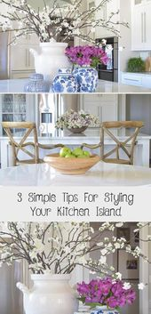 Photo of 3 simple tips for styling your kitchen island – KTCHN Three simple tips for …