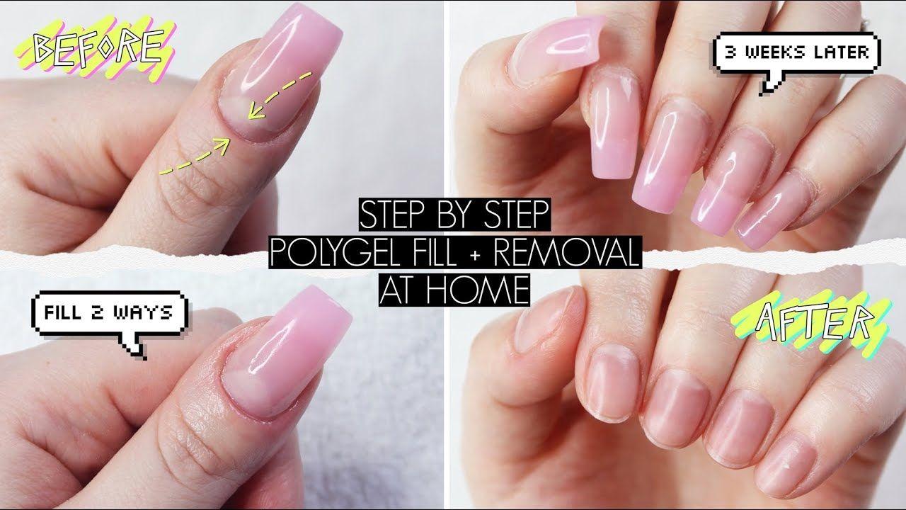 Diy Polygel Fill Removal At Home The Beauty Vault Youtube Gel Nails Diy Diy Acrylic Nails Remove Acrylic Nails