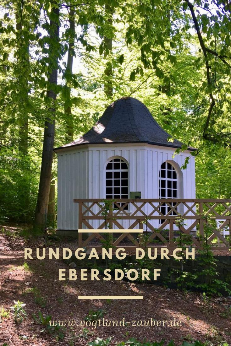 Ebersdorf Provinzperle Mit Landschaftspark Vogtland Zauber Reise Blog Reisen Thuringen Ausflug