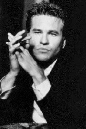 Back in the day buffet: Val Kilmer. He was hot stuff as Ice man in Top Gun and Simon in The Saint.
