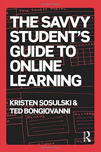 The Savvy Student S Guide To Online Learning By Kristen Sosulski Becomingvisual Datavisualization Online Learning Student Guide Online Student