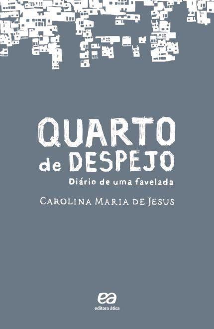 Quarto De Despejo Diario De Uma Favelada Livros Mais Vendidos