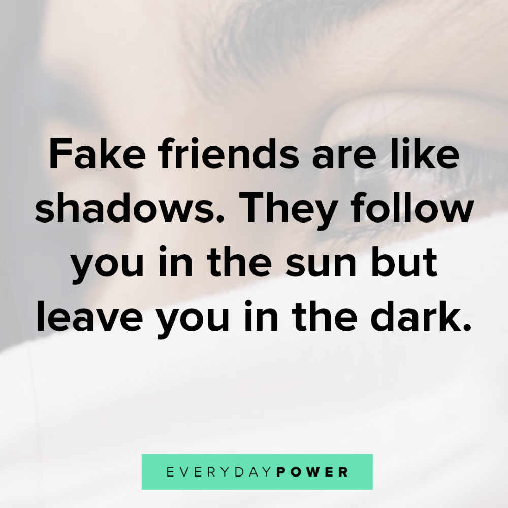 80 Fake Friends Quotes and Fake People Sayings for 2019! | Fake friend  quotes, Friends quotes, Bad friendship quotes