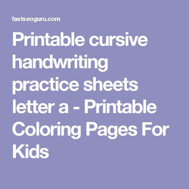 Printable Cursive Handwriting Practice Sheets Letter A  Printable