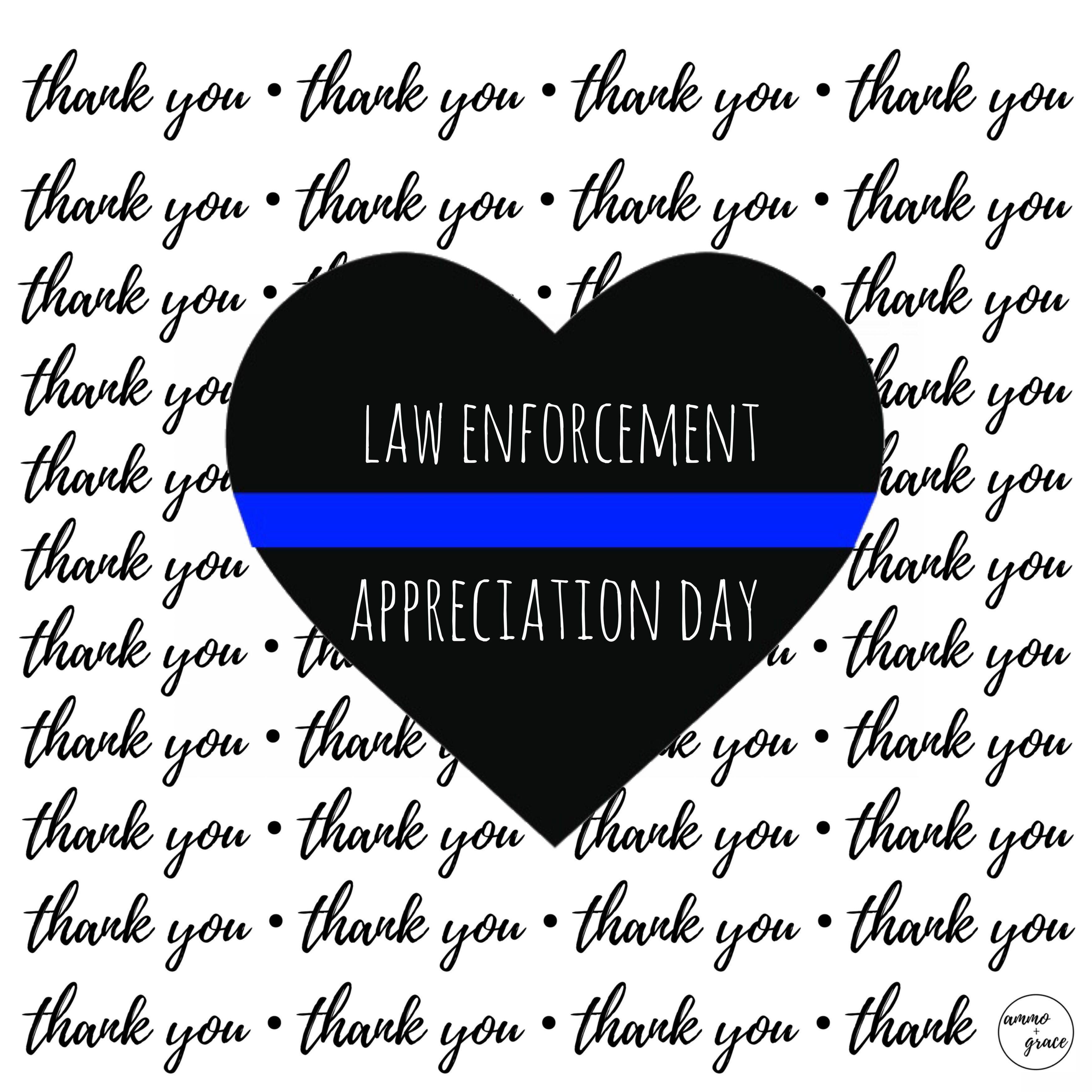 Law Enforcement Appreciation Day ���
