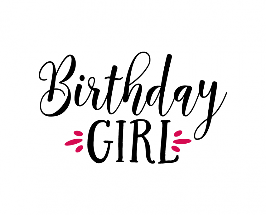 Birthday Girl Quotes Free SVG cut file   Birthday Girl | 1 wallpaper | Birthday  Birthday Girl Quotes